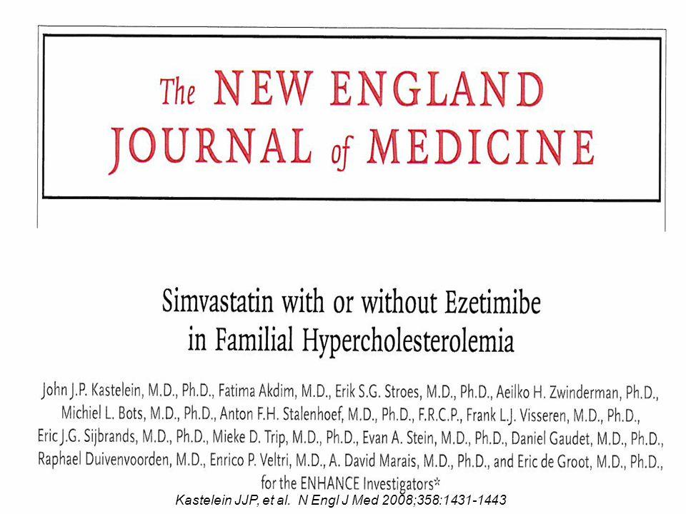 Kastelein JJP, et al. N Engl J Med 2008;358:1431-1443