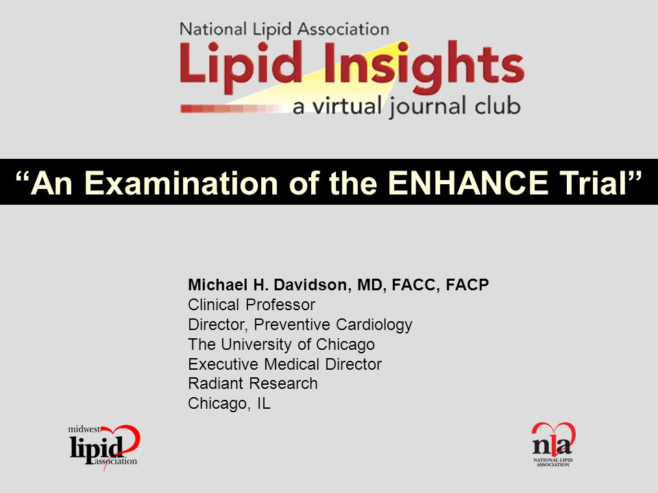 An Examination of the ENHANCE Trial Michael H.
