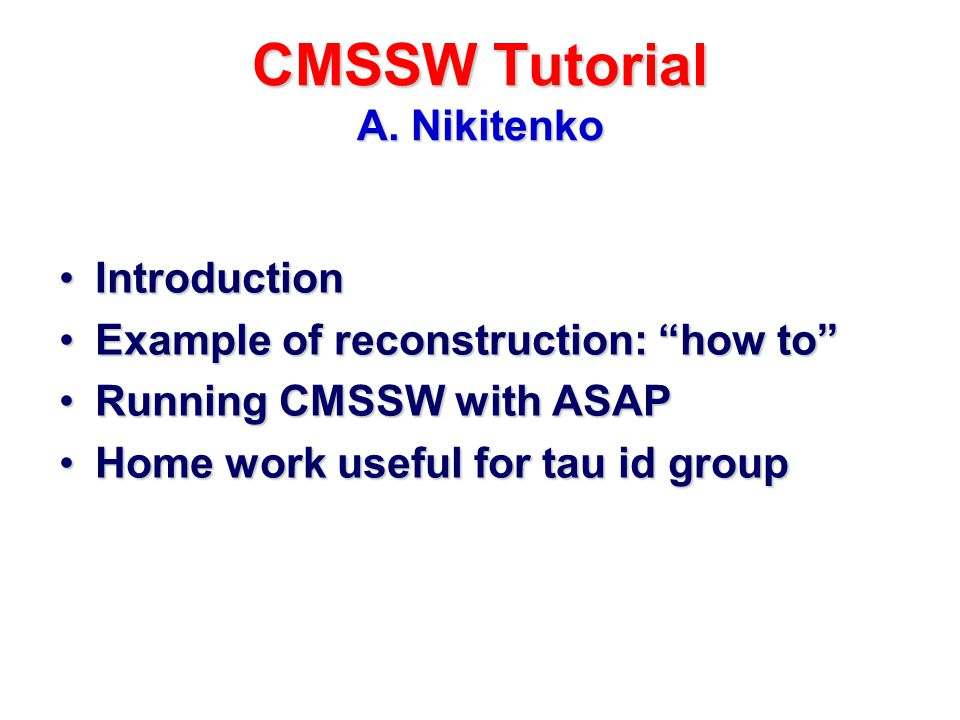 CMSSW Tutorial A.