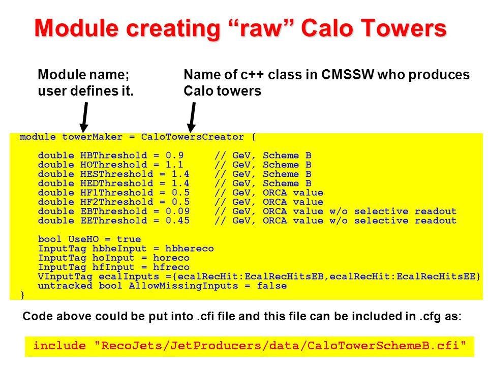 Module creating raw Calo Towers Module name; user defines it.