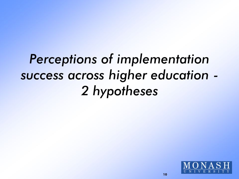 10 Perceptions of implementation success across higher education - 2 hypotheses