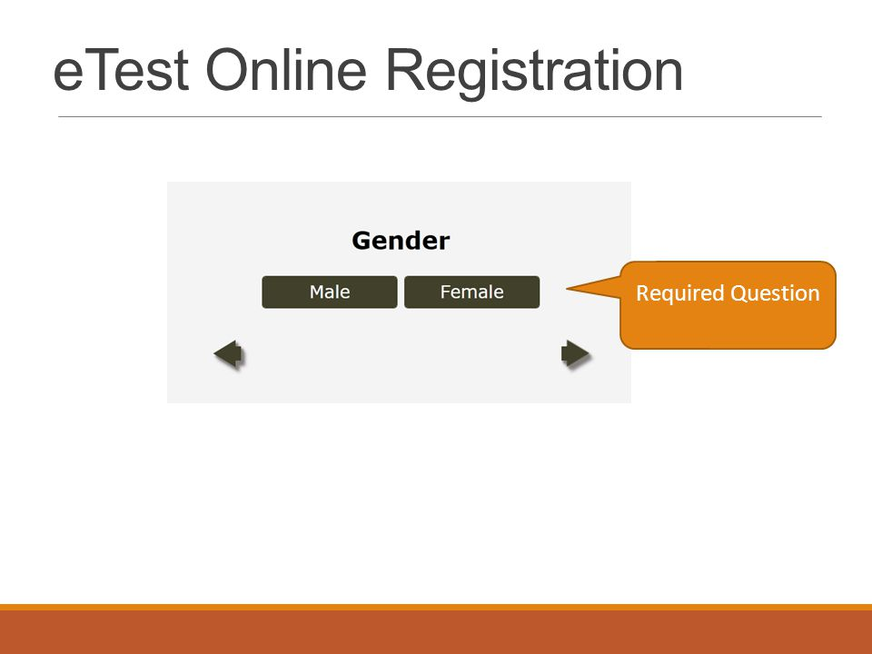 eTest Online Registration Required Question