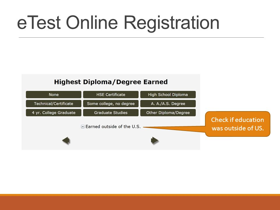 eTest Online Registration Check if education was outside of US.