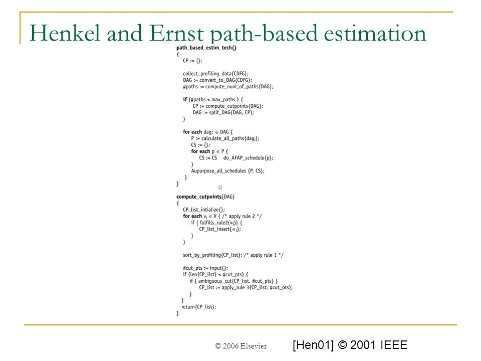 © 2006 Elsevier Henkel and Ernst path-based estimation [Hen01] © 2001 IEEE