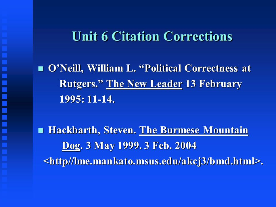 Unit 6 Citation Corrections n O'Neill, William L.
