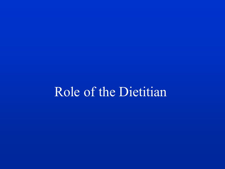 Role of the Dietitian