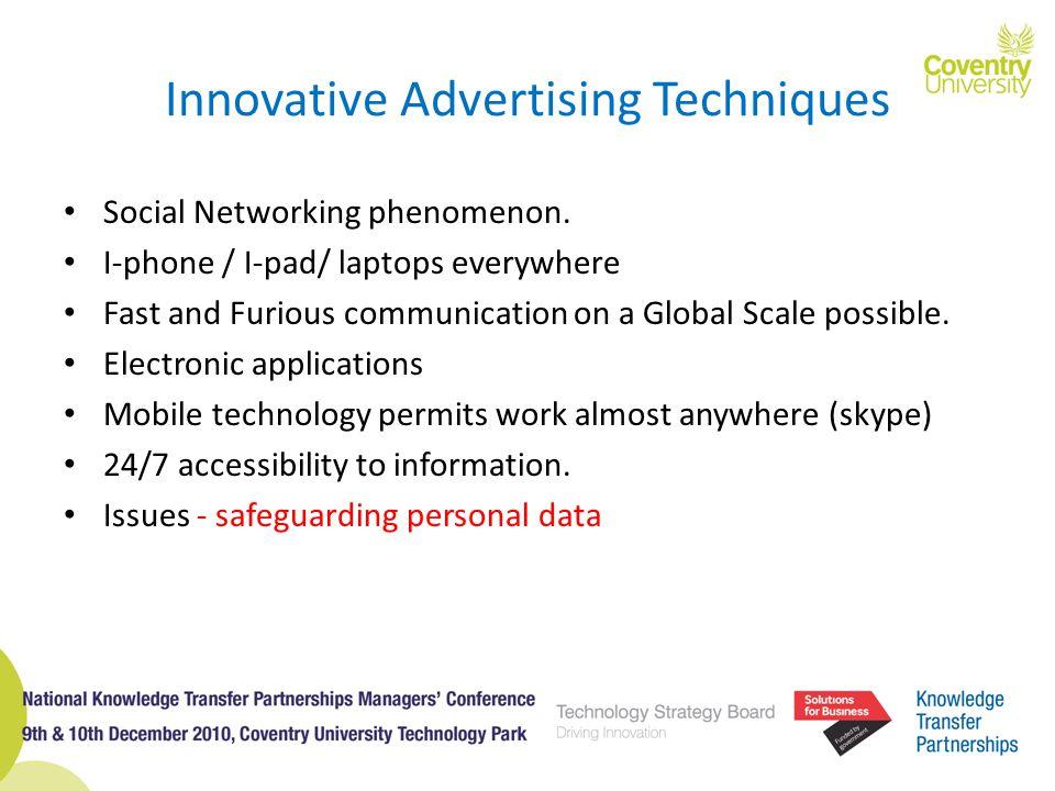 Innovative Advertising Techniques Social Networking phenomenon.