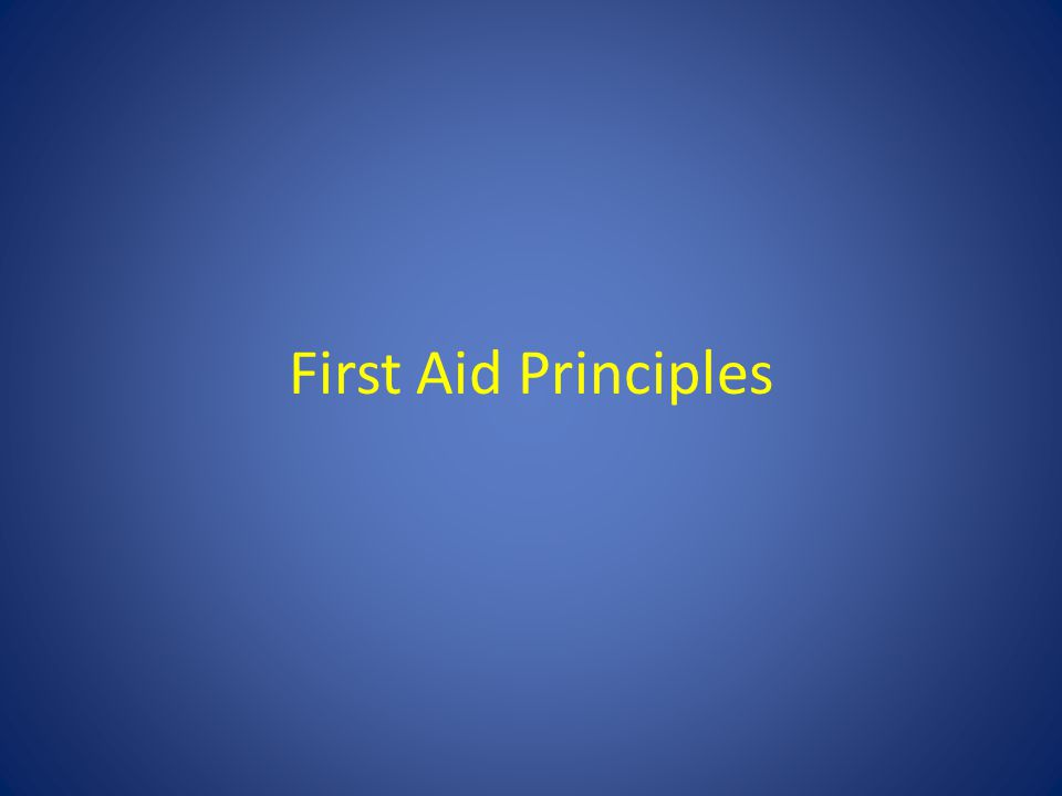 First Aid Principles