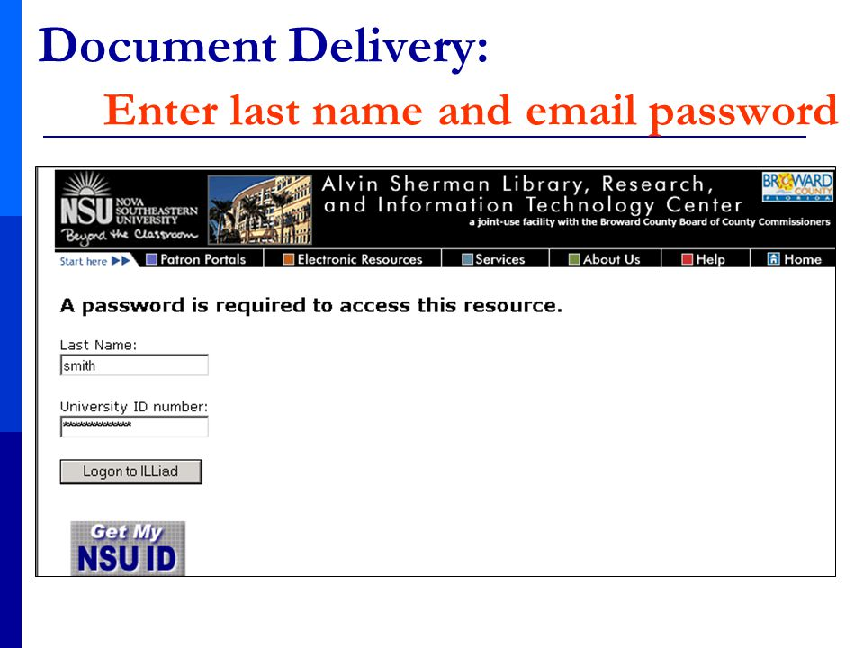 Document Delivery: Enter last name and email password