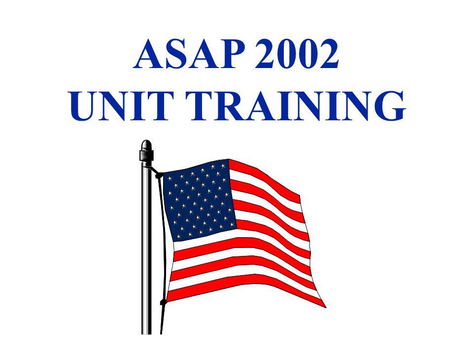 ASAP 2002 UNIT TRAINING