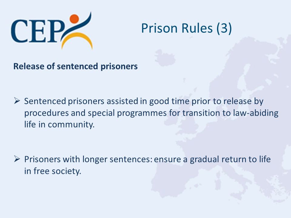 Release of sentenced prisoners  Sentenced prisoners assisted in good time prior to release by procedures and special programmes for transition to law