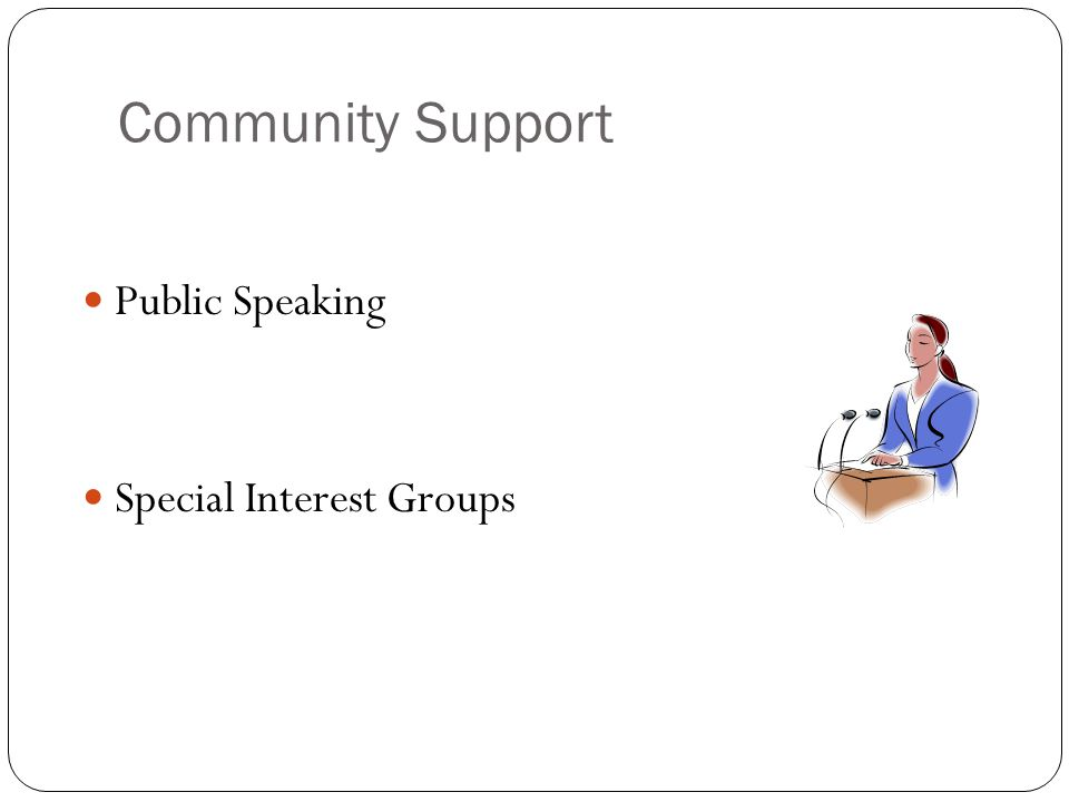 Community Support Public Speaking Special Interest Groups