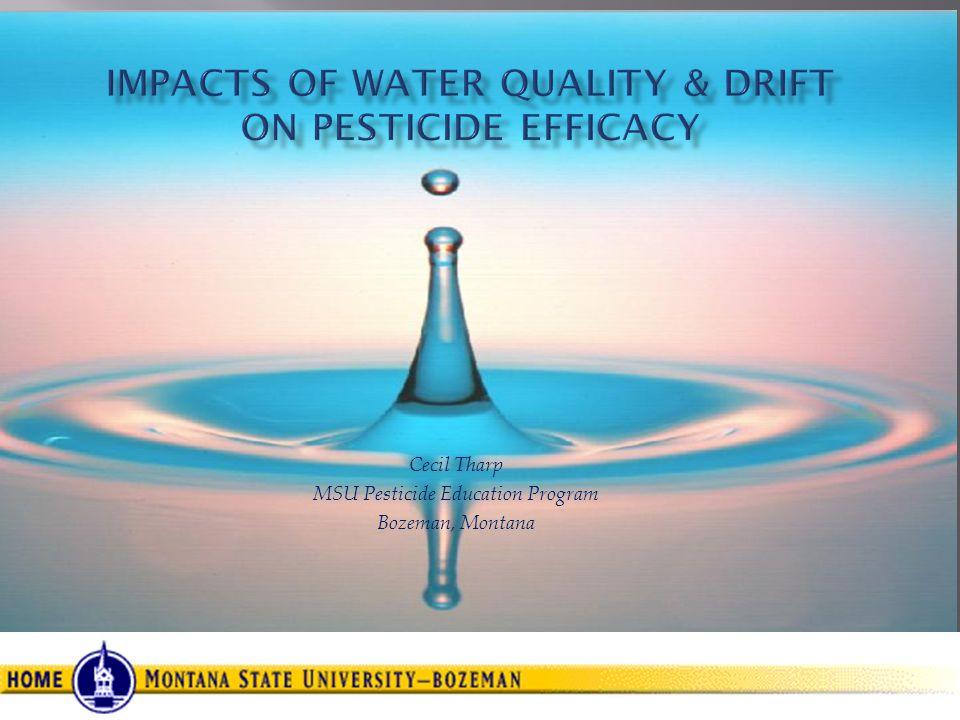 Cecil Tharp MSU Pesticide Education Program Bozeman, Montana
