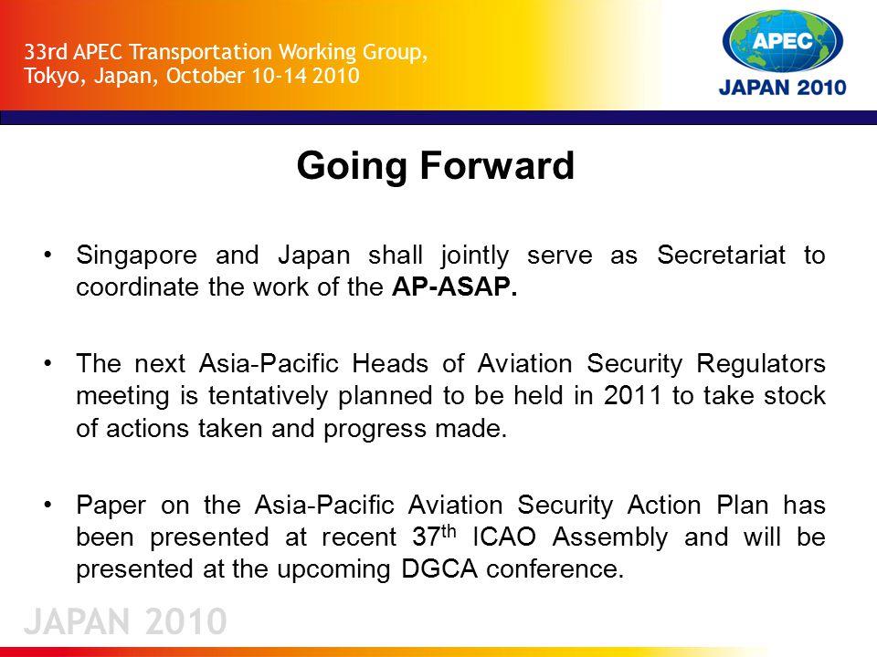 JAPAN 2010 33rd APEC Transportation Working Group, Tokyo, Japan, October 10-14 2010 Thank You.