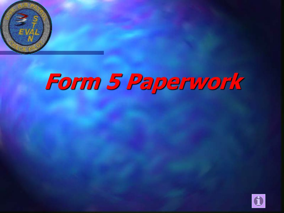 Form 5 Paperwork