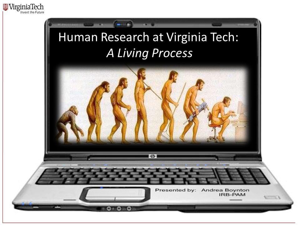grgrgr Human Research at Virginia Tech: A Living Process
