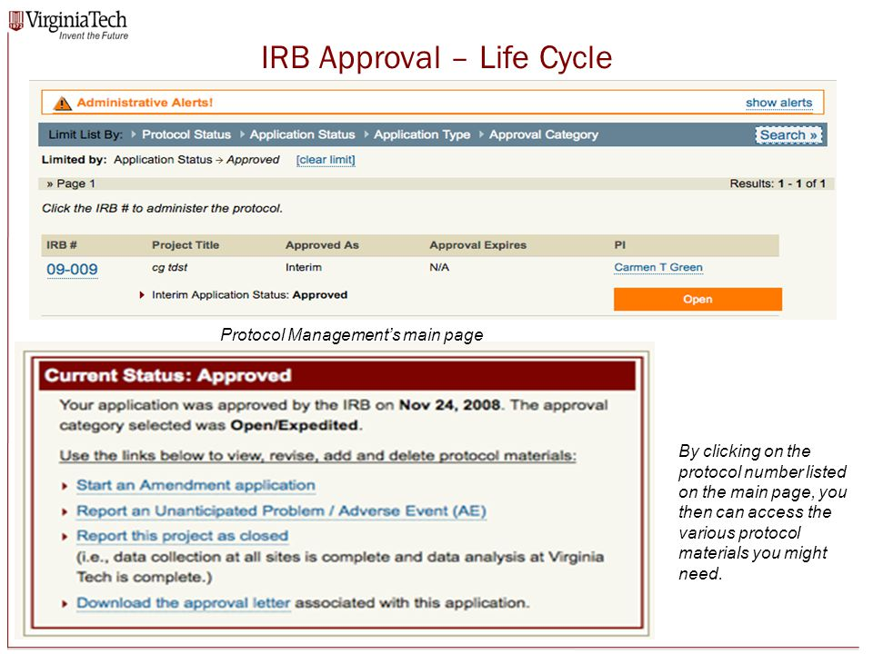 IRB Approval – Life Cycle Protocol Management's main page By clicking on the protocol number listed on the main page, you then can access the various protocol materials you might need.