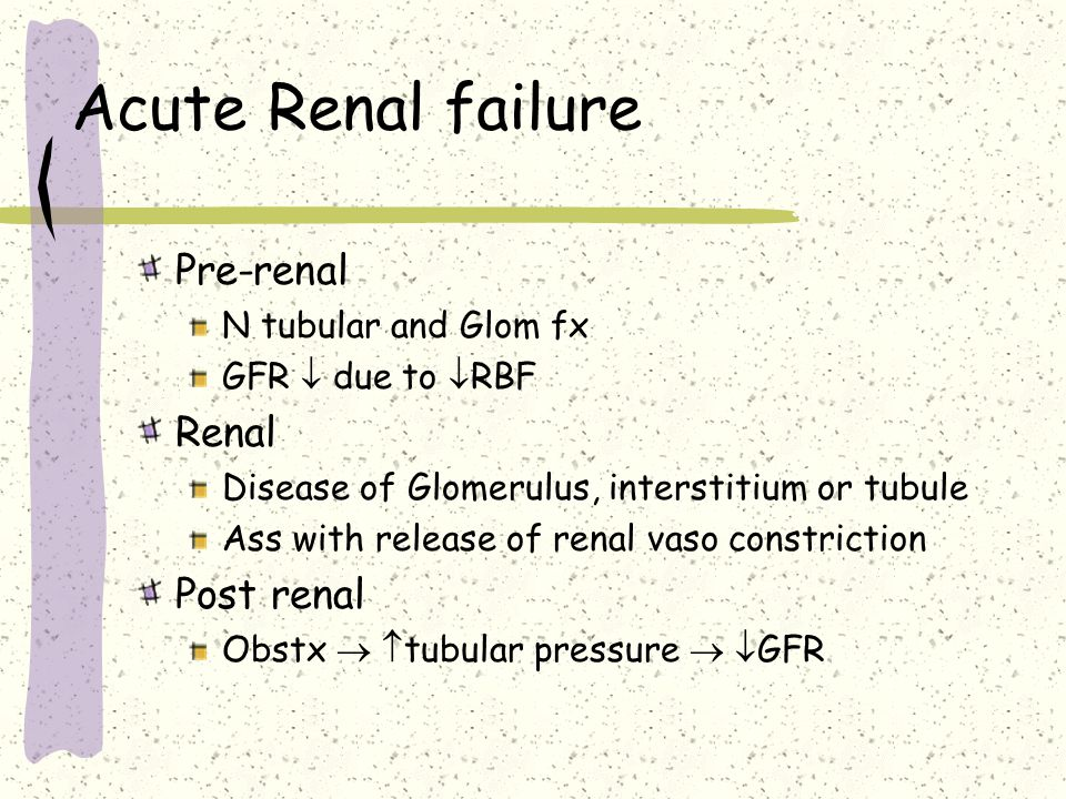 Renal function GFR = index of Renal fx ARF = 50%  GFR Or 50%  in Cr from baseline