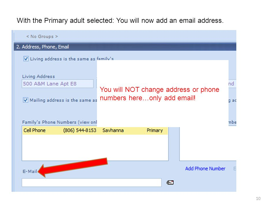 10 With the Primary adult selected: You will now add an email address.