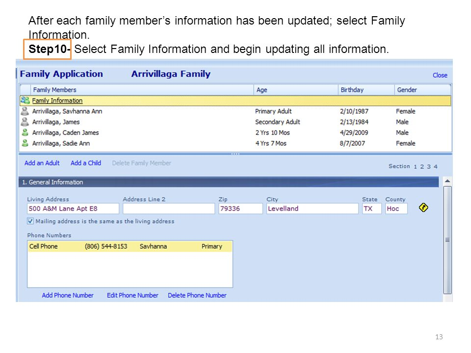 After each family member's information has been updated; select Family Information.