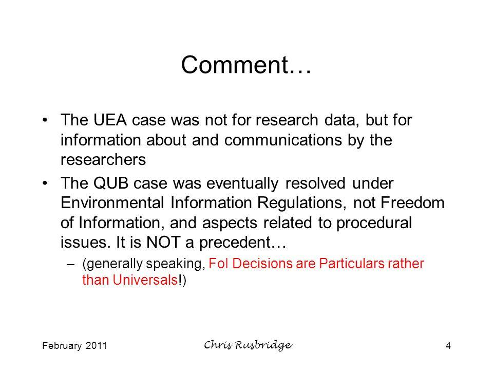 February 2011Chris Rusbridge15 Useful FoI exemptions for research data.