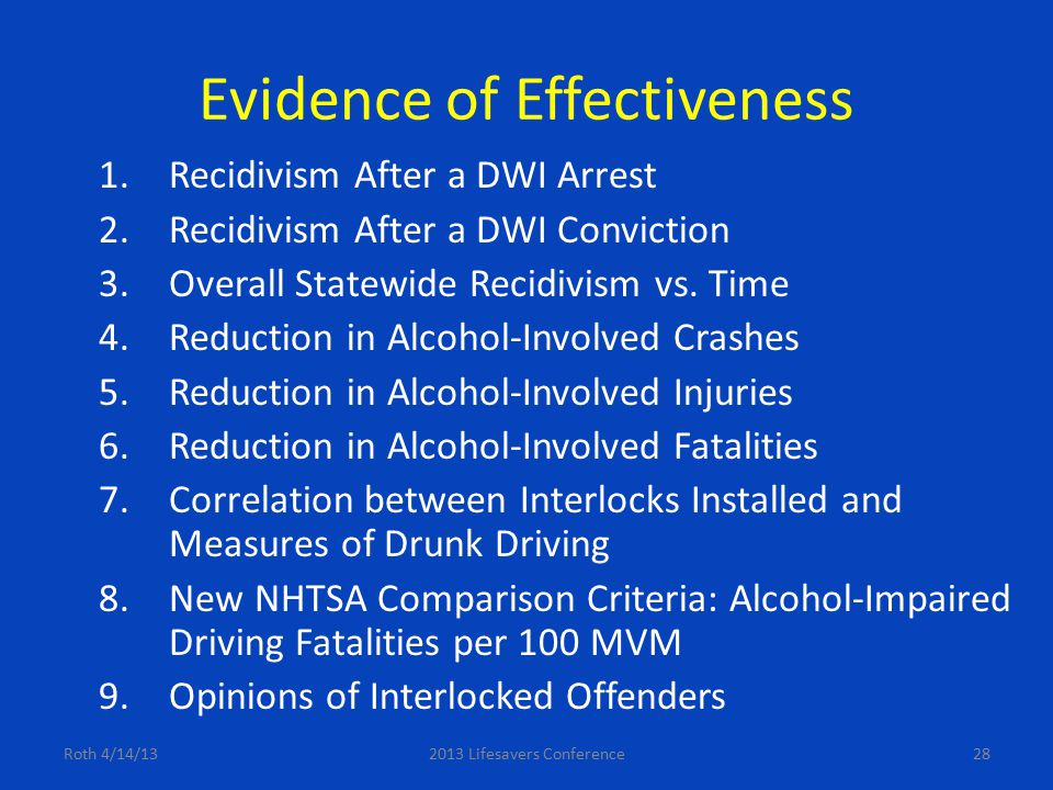 28 Evidence of Effectiveness 1.Recidivism After a DWI Arrest 2.Recidivism After a DWI Conviction 3.Overall Statewide Recidivism vs. Time 4.Reduction i