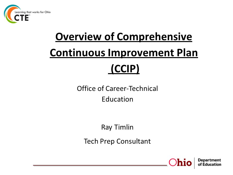 CCIP Video Modules  ODE website at http://education.ohio.govhttp://education.ohio.gov  Type CCIP Tutorial in Search Box in upper right hand corner