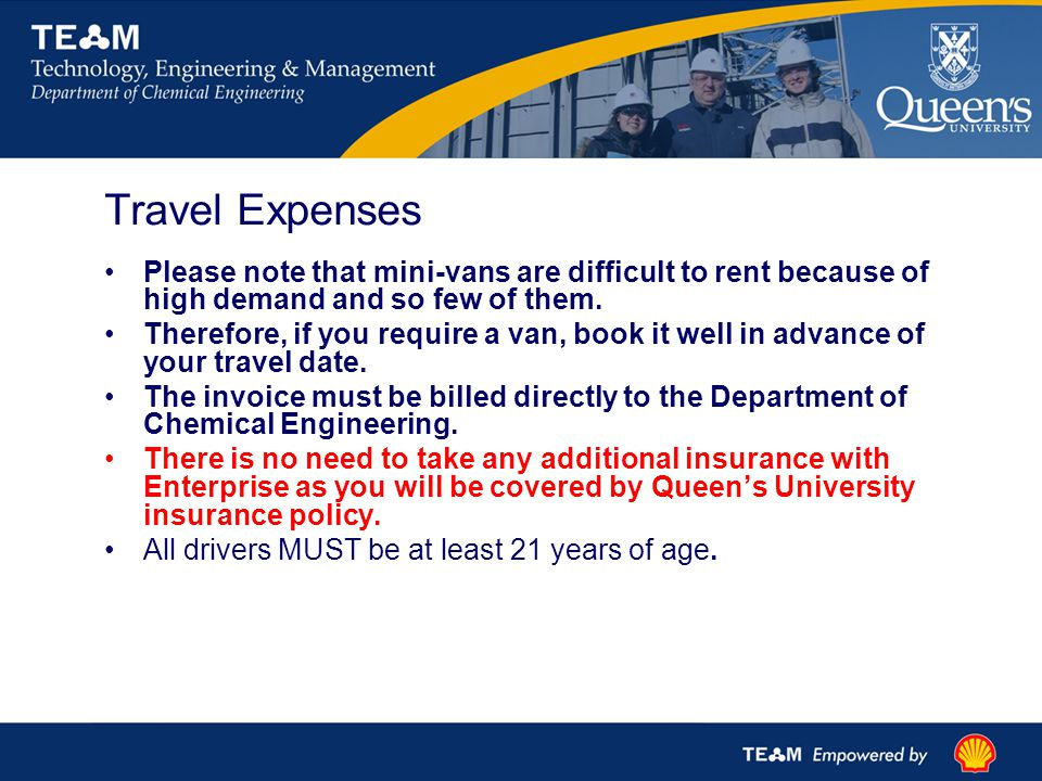 Travel Expenses Please note that mini-vans are difficult to rent because of high demand and so few of them.