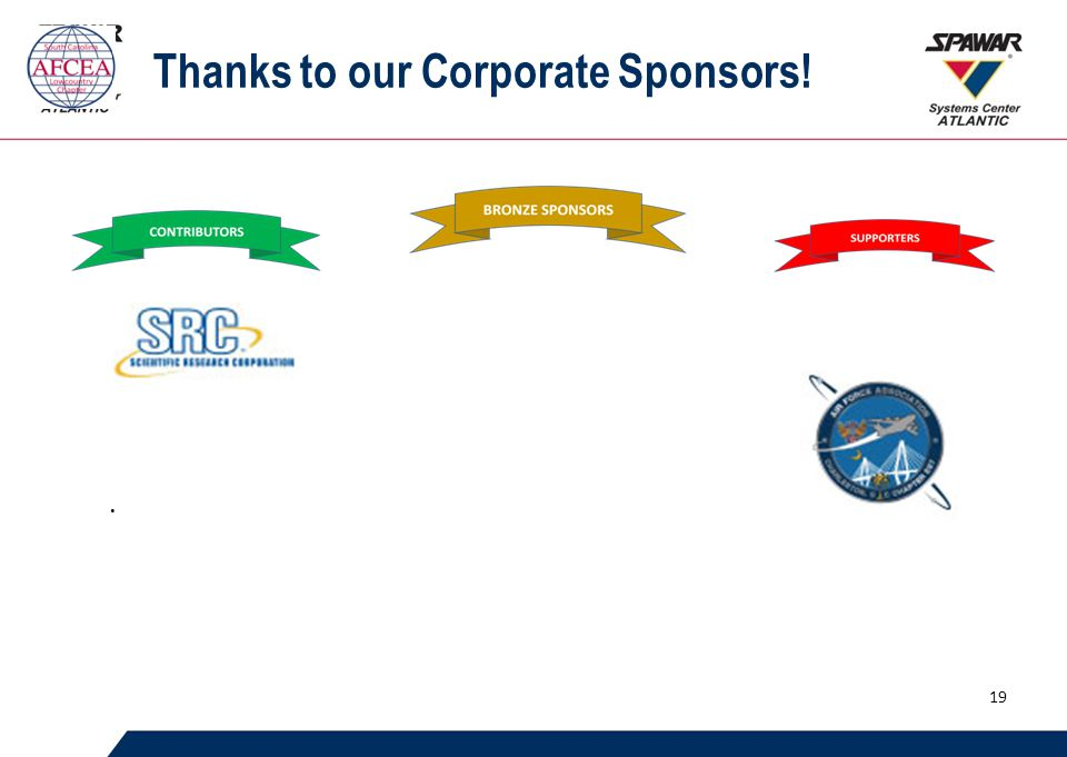 Thanks to our Corporate Sponsors!. 19