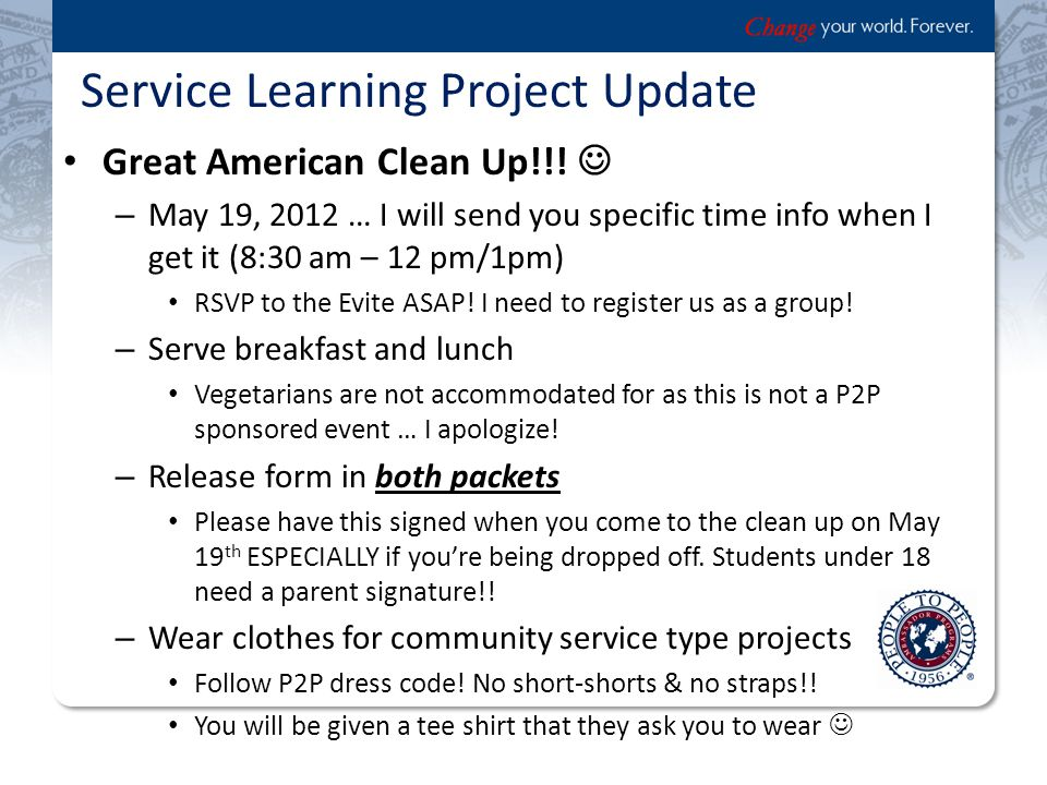 Service Learning Project Update Great American Clean Up!!.