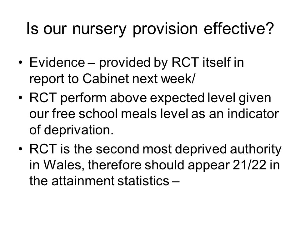 Is our nursery provision effective.