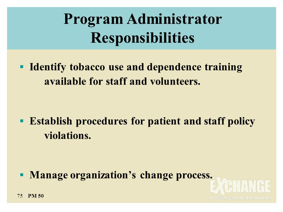 75 PM 50  Identify tobacco use and dependence training available for staff and volunteers.