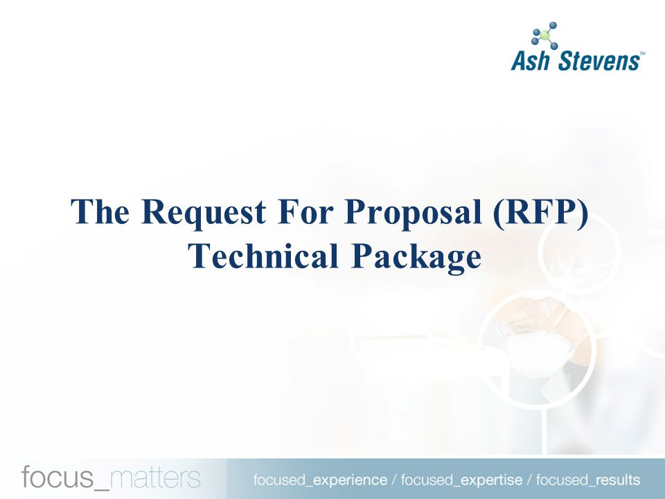 The Request For Proposal (RFP) Technical Package