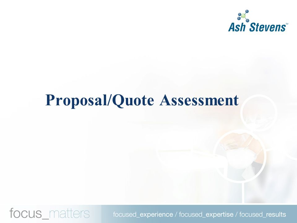 Proposal/Quote Assessment
