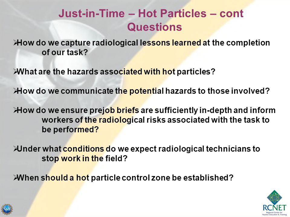  How do we capture radiological lessons learned at the completion of our task.