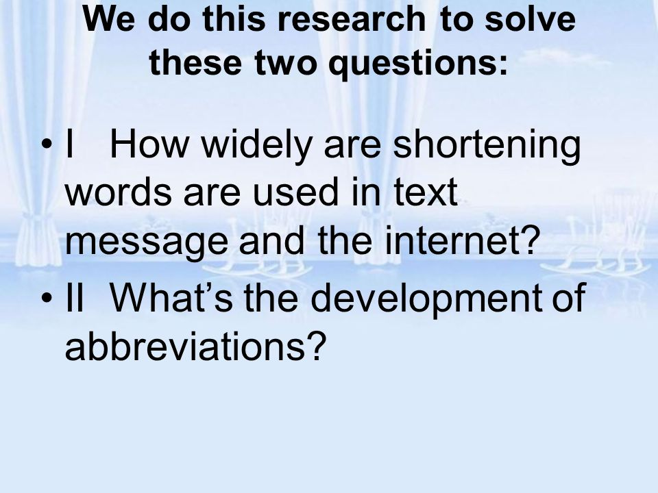 II What is the development of abbreviations?
