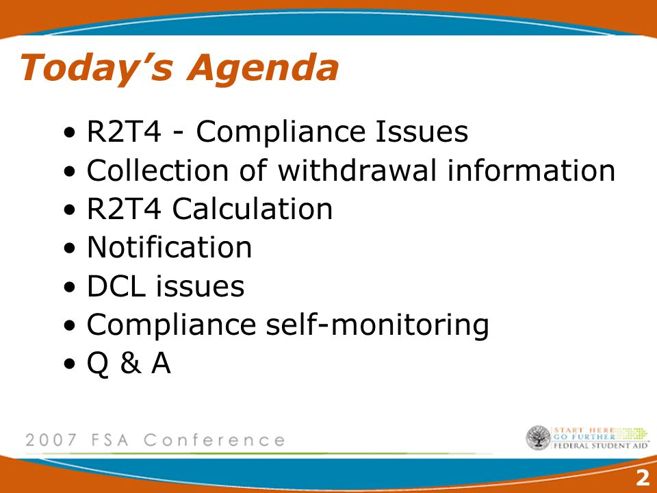 2 Today's Agenda R2T4 - Compliance Issues Collection of withdrawal information R2T4 Calculation Notification DCL issues Compliance self-monitoring Q & A
