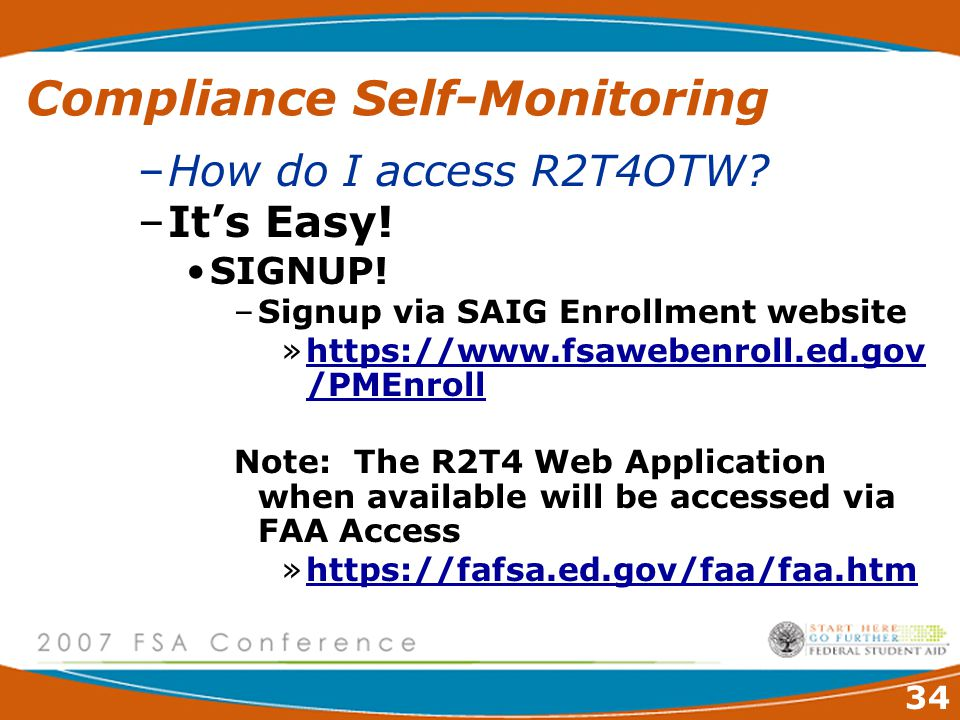 34 Compliance Self-Monitoring –How do I access R2T4OTW.