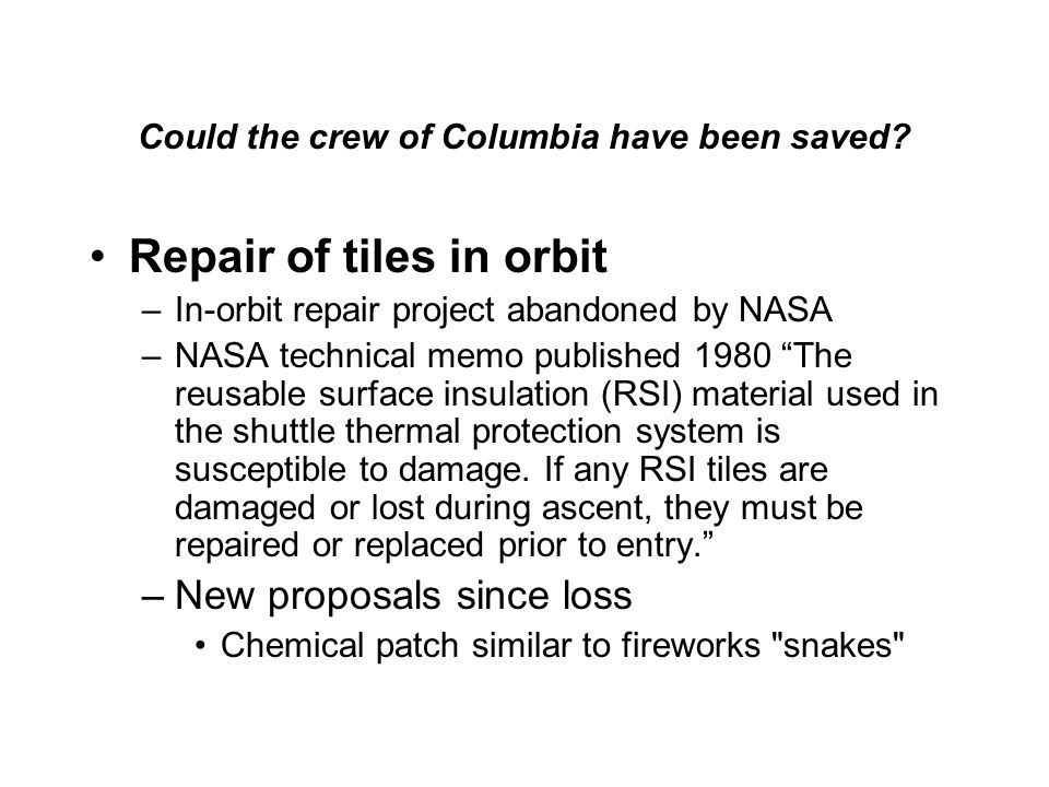 Could the crew of Columbia have been saved.