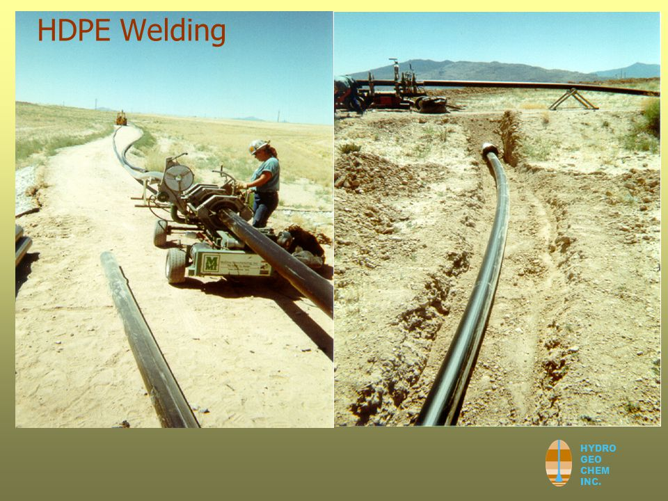 HYDRO GEO CHEM INC. HDPE Welding