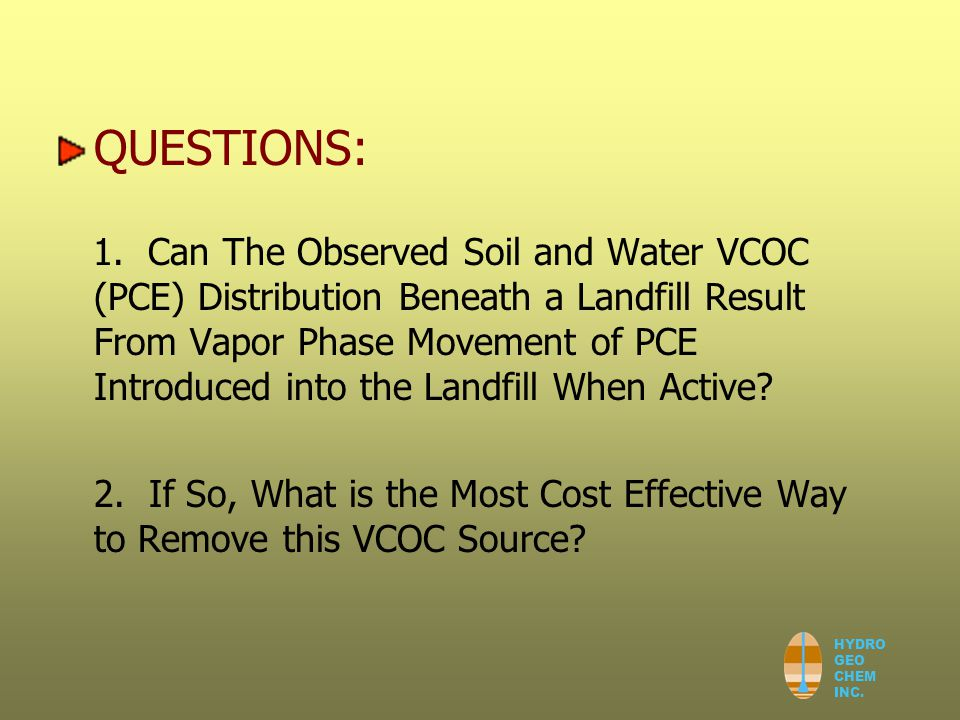 HYDRO GEO CHEM INC. QUESTIONS: 1.
