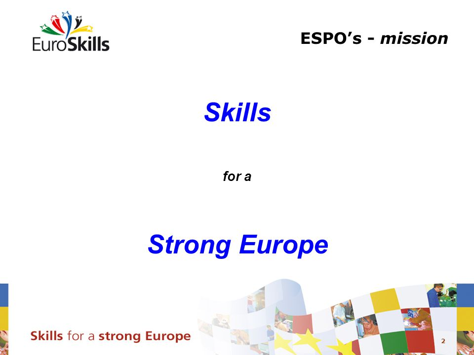 2 ESPO's - mission Skills for a Strong Europe