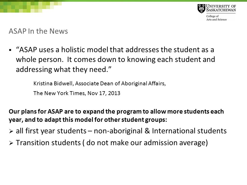 ASAP In the News  ASAP uses a holistic model that addresses the student as a whole person.