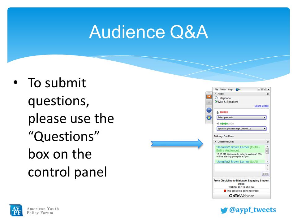 Audience Q&A To submit questions, please use the Questions box on the control panel