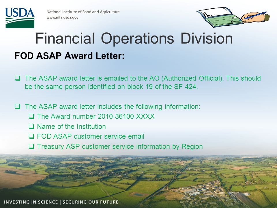 Financial Operations Division Financial Operations Division ASAP Customer Service Telephone: 202-401-4237 Hour of Operation M-F 7:30am to 4pm www.ASAPcustomerservice.nifa.usda.gov Categories:  Payment Status  Return Funds