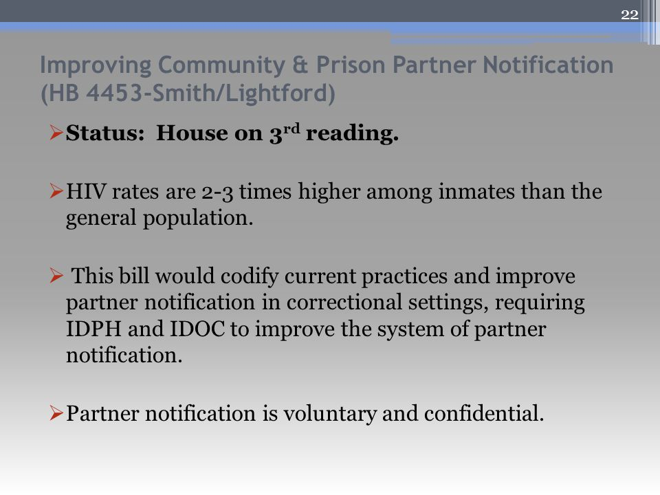 Improving Community & Prison Partner Notification (HB 4453-Smith/Lightford)  Status: House on 3 rd reading.