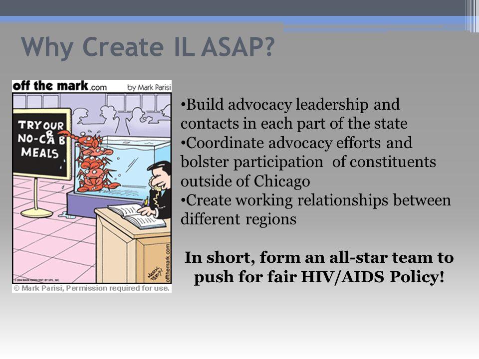 Why Create IL ASAP.