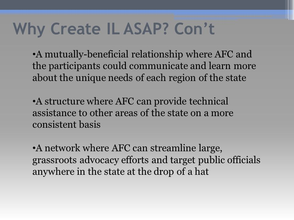 Why Create IL ASAP.