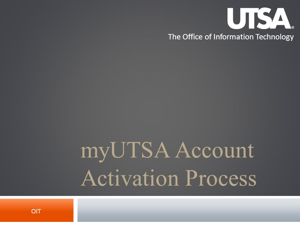 The Office of Information Technology Applicant Account Activation Process Admissions Email (from Admissions Office) The application has been received.
