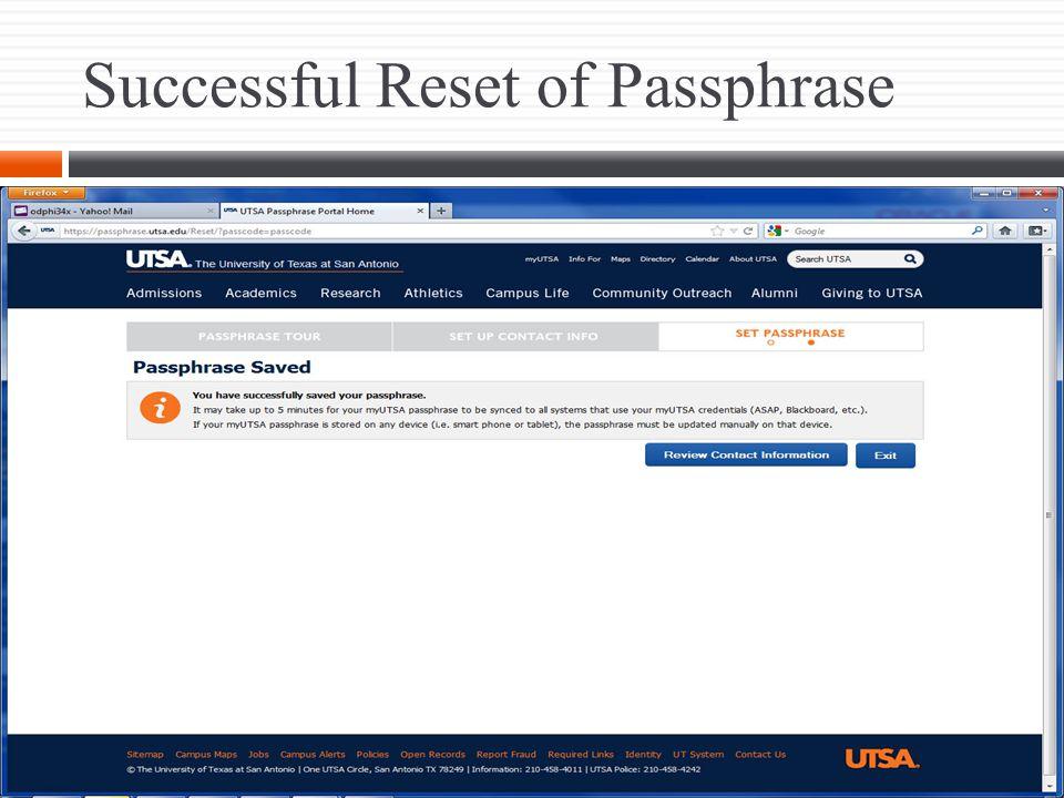 The Office of Information Technology passphrase.utsa.edu